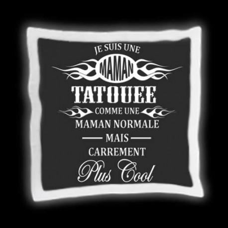 """Coussin """"Maman Tatouée"""""""