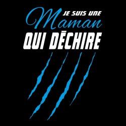 Tshirt Maman qui Déchire