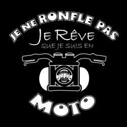 """Tshirt """"Je rêve Moto"""""""