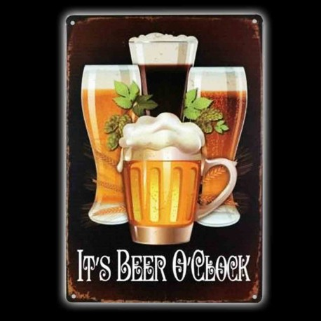 "Plaque Métal Vintage ""it's Beer O'clock"""